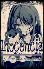 Inocência (Pausado) by FeehZoldyck