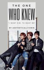 The One Who Knew (Jikook/Kookmin) by AestheticallyJimin