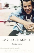 My Dark Angel by EmelineGuilbert