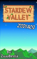 Stardew Valley Zodiacs [ENG] by ZuaaBestia
