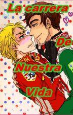 La Carrera de Nuestra Vida (Yaoi/Gay) by Fundashi-Funshock