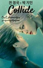 Collide ◆ JiKook by propertyofjimjams