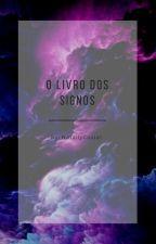 O Livro Dos Signos (Revisão) by NatallyCosta1