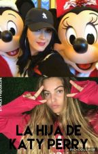 La Hija De Katy Perry ⭐ | PAUSADA |  by NickyVargas314