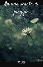 In una serata di pioggia by BisEli