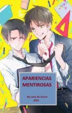 Apariciencias Mentirosas by LunaDeAcero7