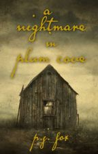 A Nightmare in Plum Cove by pjfoxwrites
