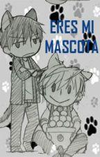 Eres Mi Mascota by NNATSU