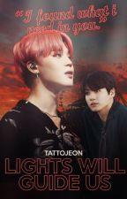 lights will guide us • jikook|kookmin [slow updates] by tattojeon