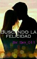 Buscando la felicidad by sky_011