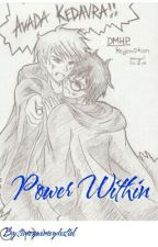 Power Within (Drarry) by timeywimeydestiel