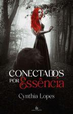 Conectados Por Essência  by CynLopes