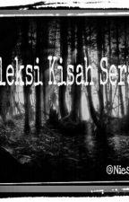 Koleksi Kisah Seram.... by nrlkhaihani