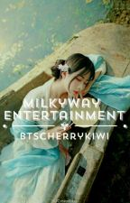 Milkyway Entertainment|Acting & Modeling A.F by btscherrykiwi