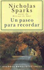 Un paseo para recordar-Nicholas Sparks by ElCalderoChorreante