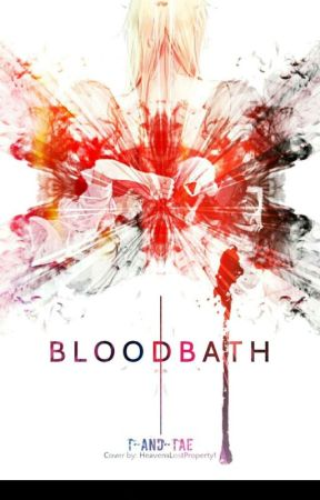 BloodBath(大量殺人) by T-And-Tae