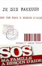SOS TON FAKE EST EN DANGER  by SOS_FAKE_EN_DANGER