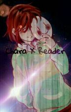 ||Chara X Reader|| You Brought Light Into My World... by Lena-Oxton
