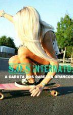 S.O.S Internato: A garota dos cabelos brancos! by Izah_Bella
