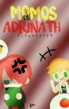Los momos del AdriNath by TiffanyNya