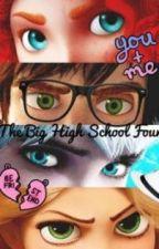 The Big High School Four by AlexIsNotWeird