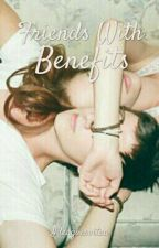 Friends With Benefits by Ideagoesvitaa