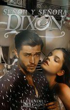 Señor & Señora Dixon © by AleLopez400