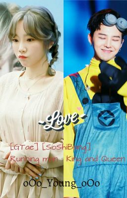 [Short fic] [Gtae] [SoshiBang]  Running man : King and Queen