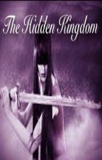 The Hidden Kingdom by booknerdgurl