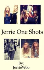 Jerrie One Shots by JerrieWoo