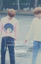 [Shortfic | NoMin/JeMin] Some by hanyura47