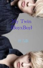 My Twin (BoyxBoy) by Muffinmunkey4303