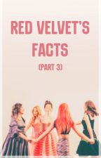 Red Velvet's Facts (pt.3) by rookiexgirl