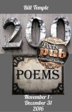 200 Poems (completed Nov 25, 2016, 8:52am) by BillTemple1957