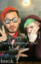 Kidnapped by Jacksepticeye and Markiplier (Completed) by BlackRascal