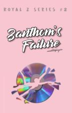 Zanthom's Failure by micahthepenguin