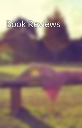 Book Reviews by LoveYOU101121