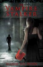 The Vampire Stalker by vicky566