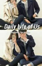 Daily Life Of Us  by xanthophyll_