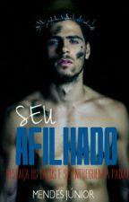SEU AFILHADO (ROMANCE GAY) by Mendes_Junior