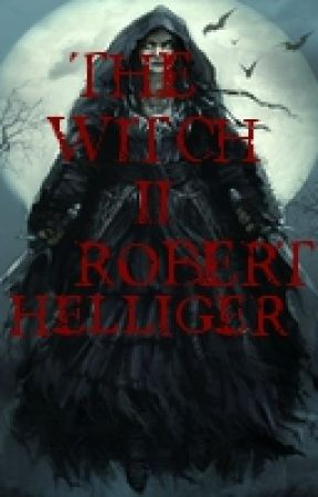 The Witch II A novel by RobertHelliger