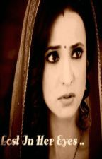 Arshi TS : Lost In Her Eyes! by -Zesty-
