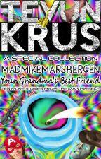 TK Special #4 - MadMikeMarsbergen... Your Grandma's Best Friend by Ooorah