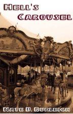 Hell's Carousel by NateDBurleigh