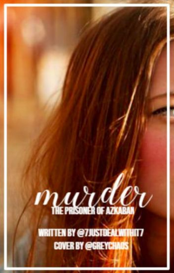 Murder - Harry Potters twin sister book 3
