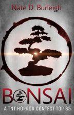Bonsai by NateDBurleigh