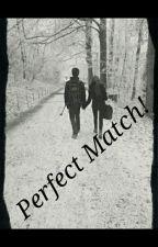 Perfect Match! by HikmahDnzNoorZahidi