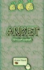 AnKeT by ciwciwjuk