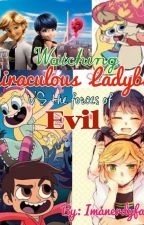 Watching Miraculous Ladybug vs the Forces of Evil by Imanerdyfangirl