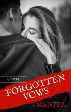 Forgotten Vows by -Manita-